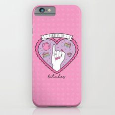 Pinkies Up, Bitches Slim Case iPhone 6s