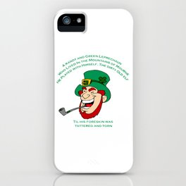A Randy And Green Leprechaun St Patrick's Day Limerick iPhone Case