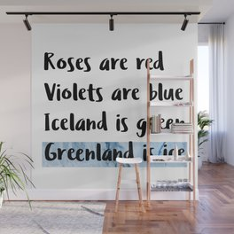 Greenland Is Ice Wall Mural