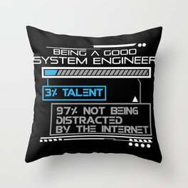 System Engineer Gift Funny Being A Good System Engineer Throw Pillow