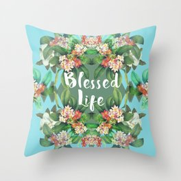 Blessed Life Throw Pillow