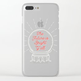 Crystal Ball Art | The Future is Bright Y'all Clear iPhone Case