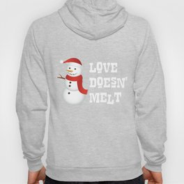 A Snowman's Heart Never Melts Snow Lover Hoody