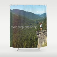 never stop exploring Shower Curtains featuring Never Stop Exploring by Rachel von Hahn