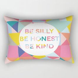 Be Silly Bright & Happy Rectangular Pillow