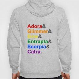 Adora&Glimmer&Bow&Entrapta&Scorpia&Catra Hoody