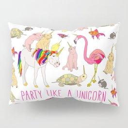 Party Like A Unicorn Pillow Sham