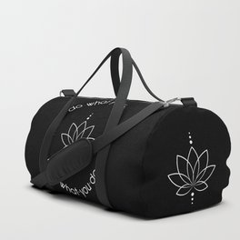 Do What You Love, Love What You Do - Quote (White on Black) Duffle Bag