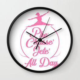 Womens Tap Dancer Dancing Ballet Phe Chasse Jete All Day Wall Clock