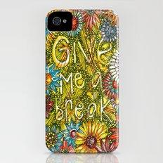 Give me a break Slim Case iPhone (4, 4s)
