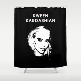 KWEEN kardashian Shower Curtain
