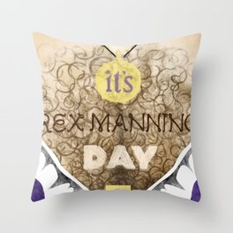 It's Rex Manning Day! (Empire Records) Throw Pillow