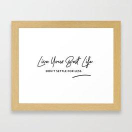 Best Life Art Quote Framed Art Print