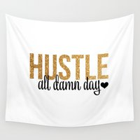 hustle Wall Tapestries featuring Hustle by OhSoFabulous