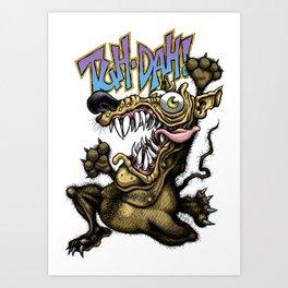 TUH DAH! Art Print