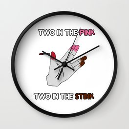 two in the pink + two in the stink Wall Clock