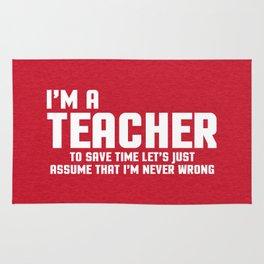 I'm A Teacher Funny Quote Rug