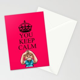 YOU KEEP CALM Stationery Cards