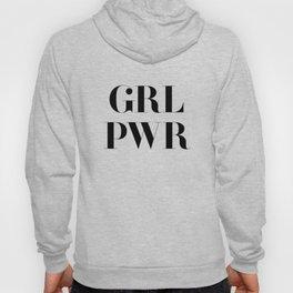 Girl Power - GRL PWR Hoody
