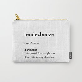 Rendezbooze black and white contemporary minimalism typography design home wall decor bedroom Carry-All Pouch