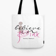 I believe in Pink Audrey Hepburn Tote Bag