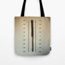 burnt match thermometer Tote Bag