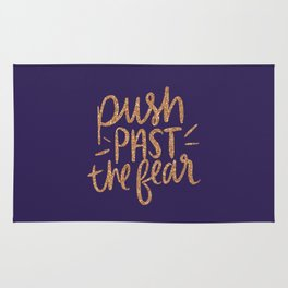 Push Past The Fear Rug