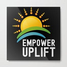 Empowerment Uplift Sunrise Metal Print