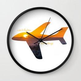 Catch Flights, Not Feelings - Portugal Wall Clock