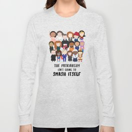 Smash the Patriarchy Long Sleeve T-shirt