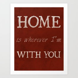 """Home"" Print Art Print"