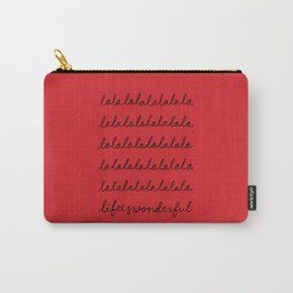lalala Life is wonderful Carry-All Pouch