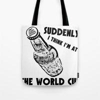 world cup Tote Bags featuring Suddenly, The World Cup by Bunhugger Design