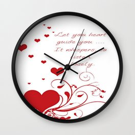 Let Your Heart Guide You Valentine Message Wall Clock
