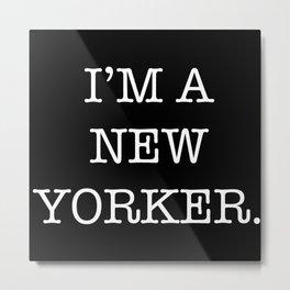 NEW YORKER Metal Print