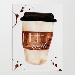 Coffee and Hustle on the Go Poster