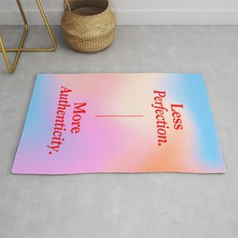 Less Perfection, More Authenticity Rug