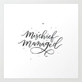 Mischief Managed Art Print