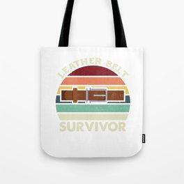 Funny Leather Belt Survivor Vintage Retro Humor Gift Tote Bag