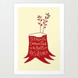 Roots of Resilience Art Print