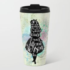 Alice in Wonderland - I Was A Different Person Then Metal Travel Mug