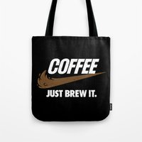 Just Brew It Tote Bag