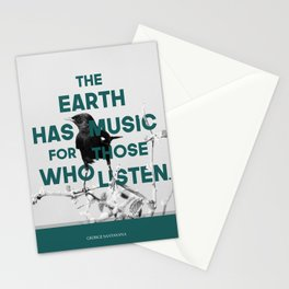The earth has music for those who listen Stationery Cards