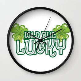Wild But Lucky St Patricks Day Cute Funny Wall Clock