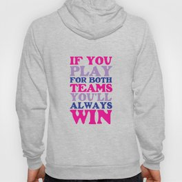 If You Play for Both Sides Funny Bisexual T-shirt Hoody