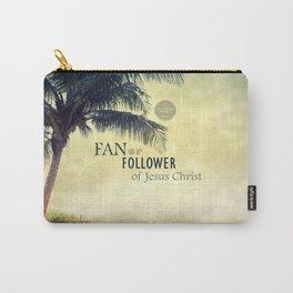FAN or FOLLOWER? Carry-All Pouch