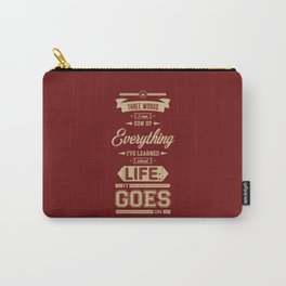 Lab No. 4 It Goes On Robert Frost Motivational Quote Carry-All Pouch