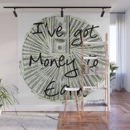 Money to Earn Wall Mural