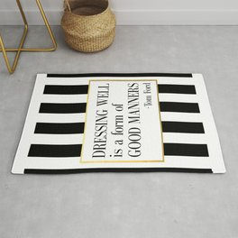 TOM FORD QUOTE Fashion Print Fashion Wall art Dressing Well is a form of good manners Printable Art Rug