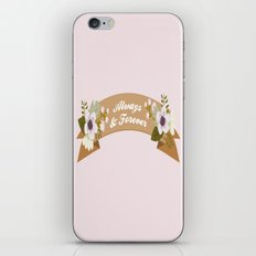 Always & Forever iPhone & iPod Skin
